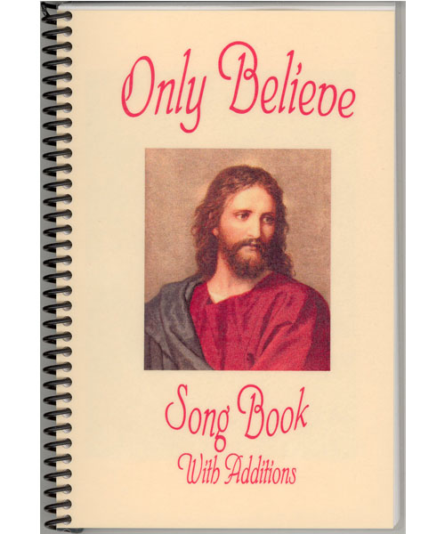 Only Believe Songbook - Songbooks